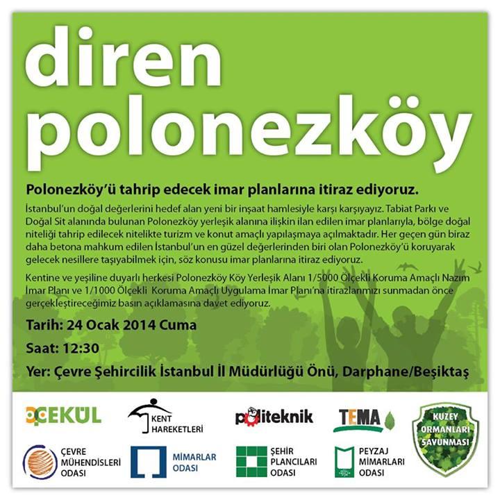 Çevre ve Şehircilik Bakanlığı'nın onayı ile askıya çıkarılan Polonezköy İmar Planına yapılacak itiraz ve basın açıklamasında buluşmak üzere..