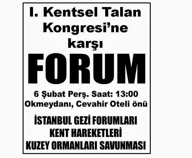 Talan Kongresine Karşı 6 Şubat Perşembe 13.00'da Cevahir Otel Önüne!