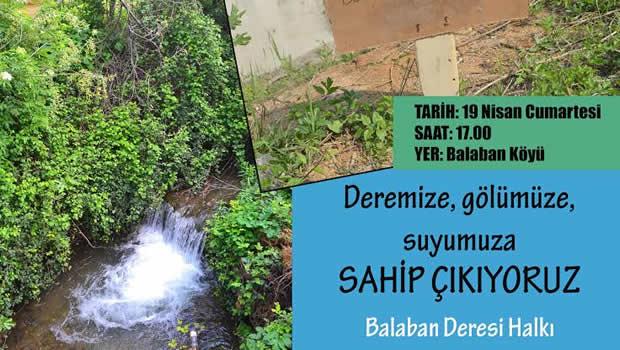 Sapanca-Balaban Köyünde Deremize, Gölümüze, Suyumuza Sahip Çıkıyoruz.