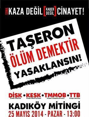 İşçi cinayetlerine, taşeron köleliğine karşı 25 Mayıs'ta Kadıköy'e!