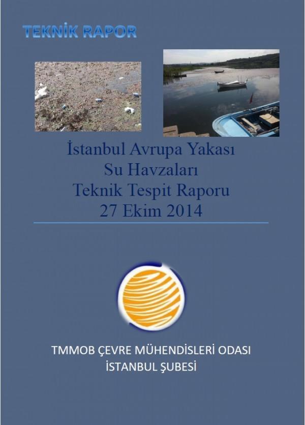 ÇMO İstanbul 'Avrupa Yakası Su Kaynakları Raporu' yayınlandı