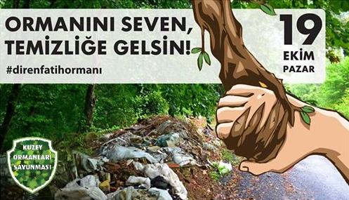 19 EKİM PAZAR ORMANINI SEVEN, TEMİZLİĞE GELSİN!