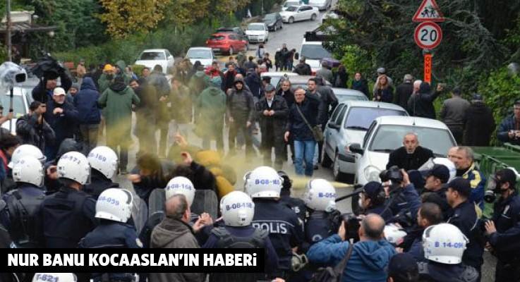 Validebağ Direnişi'ne plastik mermi ve biber gazlı polis saldırısı