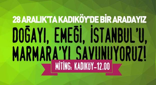 28 Aralık Marmara Kent ve Doğa Mitingi imzacıları