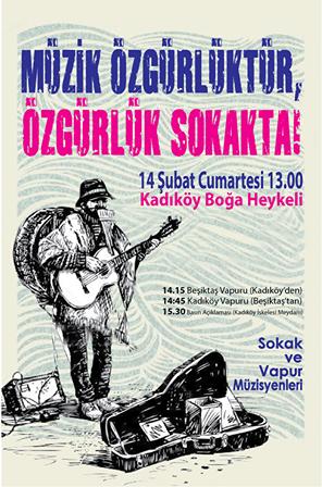 14 Şubat'ta vapurlarda ve sokaklarda müzik yapıyoruz