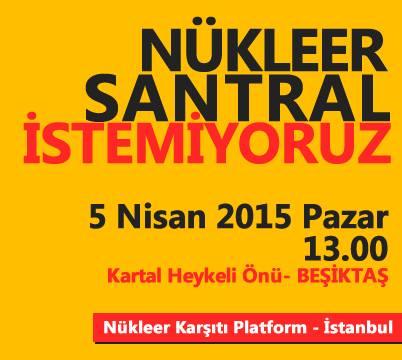 Nükleer Santrale Karşı 5 Nisan'da Beşiktaş'ta Basın Açıklaması