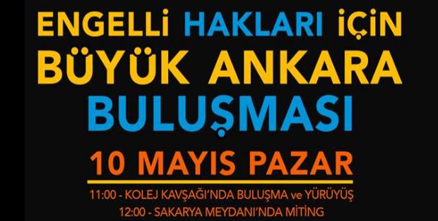 Engelli Hakları İçin Büyük Ankara Buluşması 10 Mayıs'ta