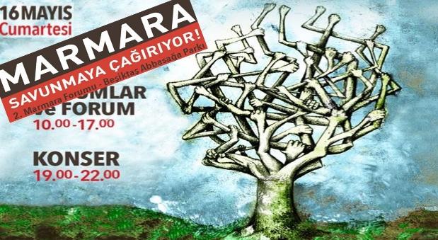16 Mayıs'ta İstanbul'da Marmara Birleşiyor, Yaşamı Savunanlar Marmara Forumu'nda Buluşuyor!