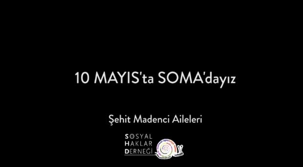 Soma'yı Unutma, Unutturma – 10 Mayıs Soma Mitingi Çağrı Videosu