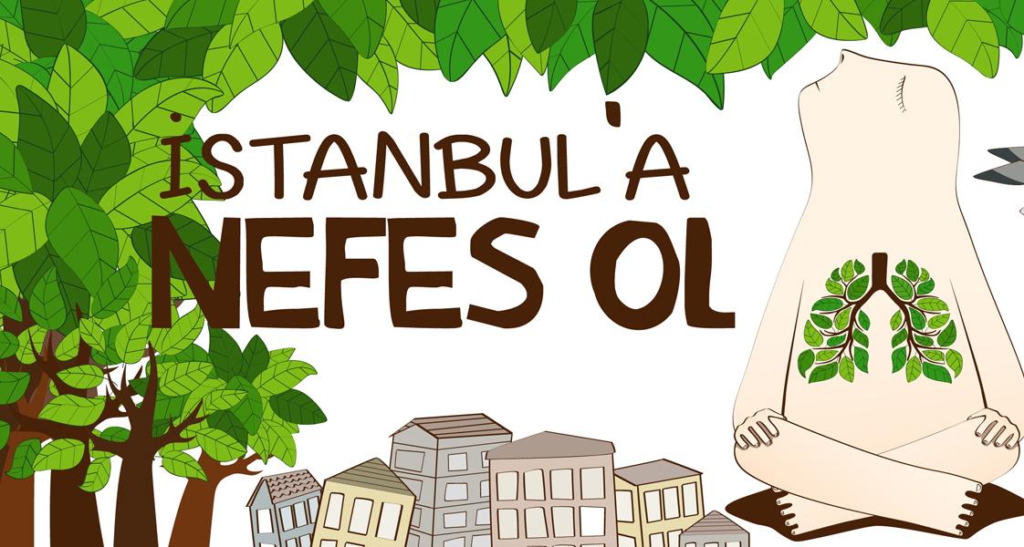 ŞİMDİ AĞIT YAKMA DEĞİL, KATİL PROJELERİ DURDURMA,  İSTANBUL'A NEFES OLMA ZAMANI!