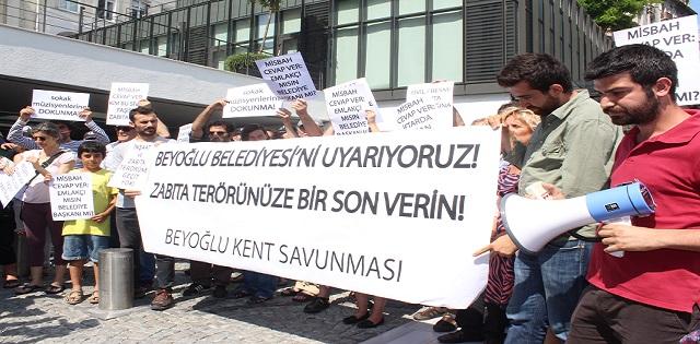 'Zabıta terörüne son verin, Beyoğlu sokakları bizim!'