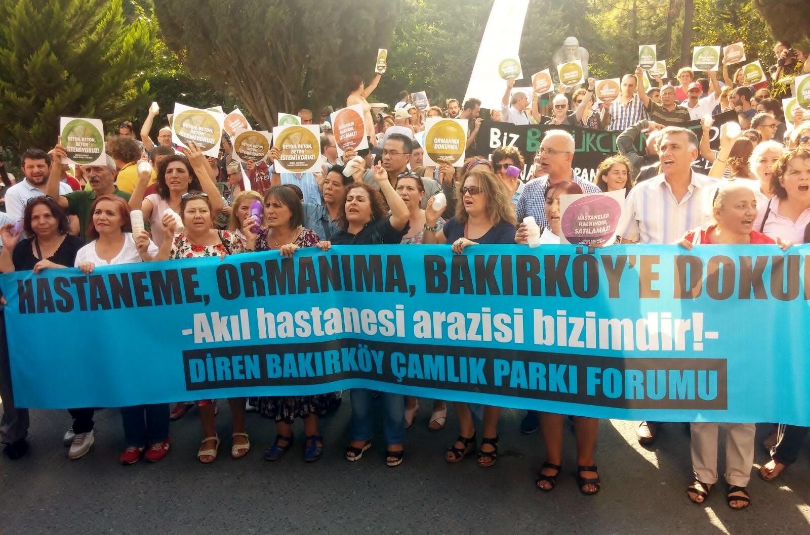 """Bakırköylüler eylemdeydi: """"Hastaneme, ormanıma, Bakırköy'e dokunma!"""""""