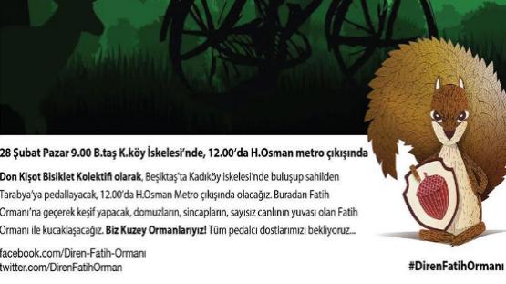 28 Şubat Pazar Fatih Ormanı için pedallıyoruz!