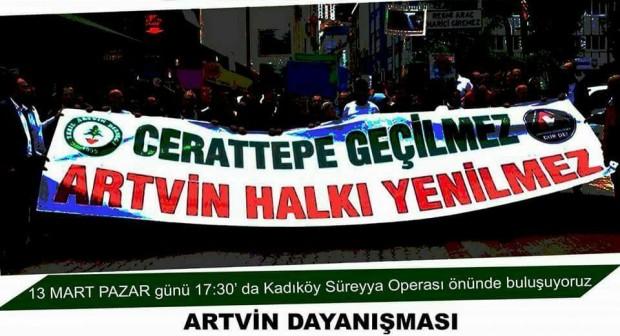 Artvin Dayanışması'ndan Cerattepe için 13 Mart, 17.30 Kadıköye çağrı