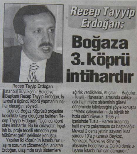 Haklıydı Recep Tayyip Erdoğan: 3. Köprü cinayettir