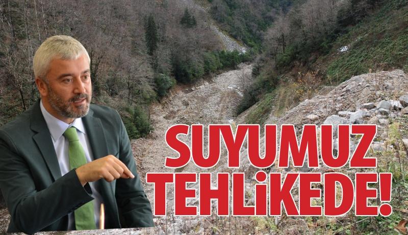 """AKP'li Ordu Büyükşehir Belediye Başkanı Enver Yılmaz: """"HES'ler su kaynaklarımızı kurutuyor"""""""
