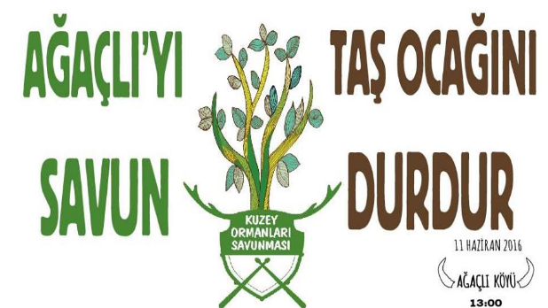 """11 Haziran Cumartesi """"Ağaçlı'yı savun, taş ocağını durdur"""" demeye!"""