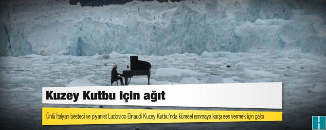 'Kuzey Kutbu için ağıt'