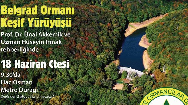 18 Haziran Cumartesi Belgrad Ormanı'na keşif yürüyüşüne