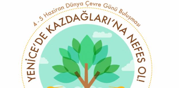 """Çanakkaleli yaşam savunucuları 4 – 5 Haziran'da """"Kazdağları'na Nefes Ol""""maya çağırıyor"""