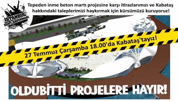 İKS 27 Temmuz Çarşamba 18.00'da Kabataş'a çağırıyor!