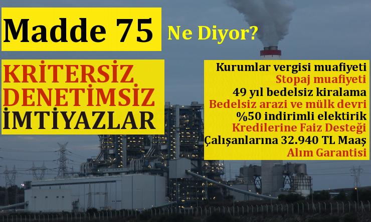 Enerji Yatırımları ve Türkiye Kamu Bütçesi için Madde 75!