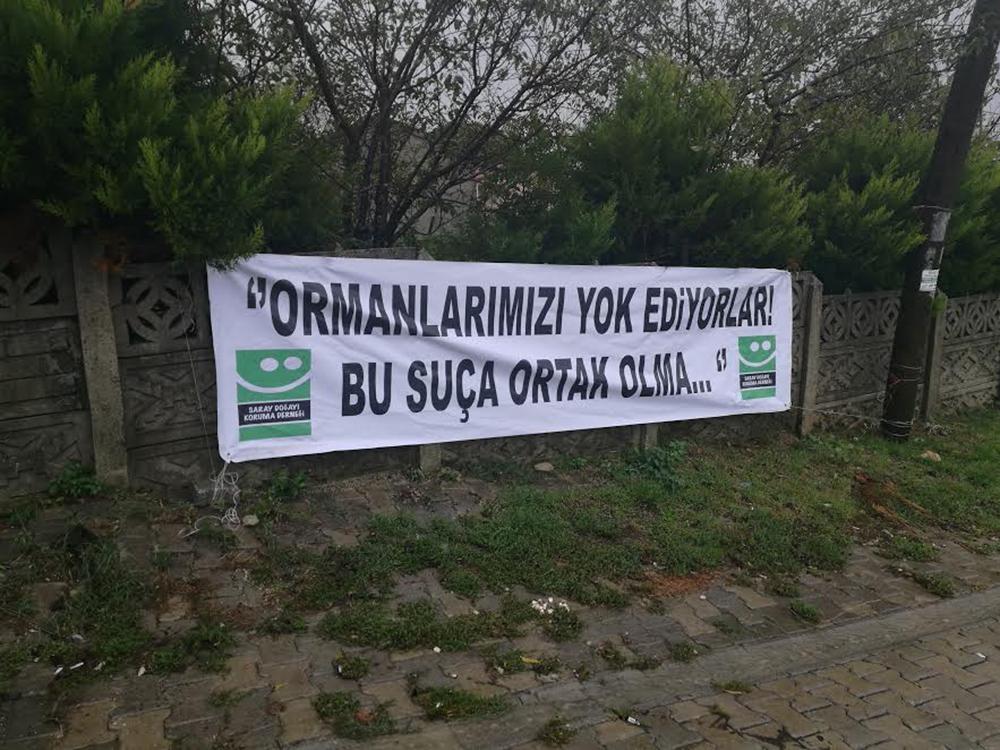"""Saray Doğayı Koruma Derneği: """"Ormanlarınıza kıymayın efendiler!"""""""