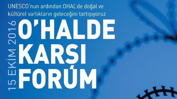 """""""O'HALDE Karşı Forum"""" 15 Ekim'de toplanıyor"""