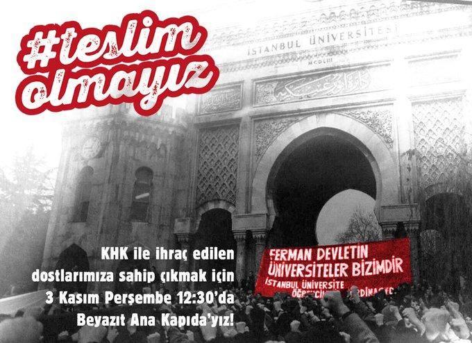 İstanbul Üniversitesi'nde KHK eylemine çağrı: Av olmayacağız, teslim olmayız, size yenilmeyiz