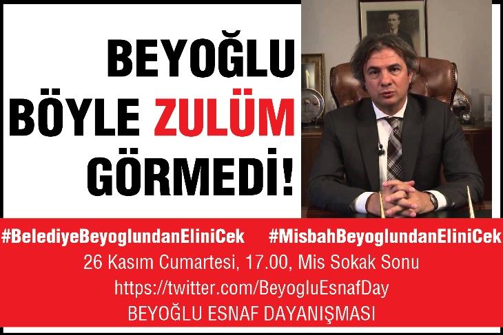 Beyoğlu böyle zulüm görmedi! Esnaf Cumartesi 17.00'da dayanışmaya çağırıyor