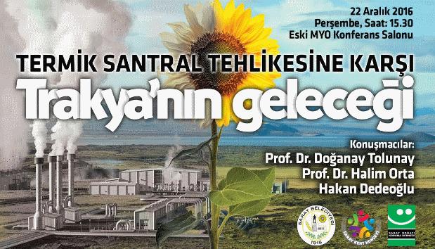 """Tekirdağ Saray'da  22 Aralık Perşembe """"termik santralere karşı Trakya'nın geleceği"""""""