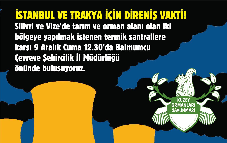 İstanbul için, Trakya için direniş vakti!