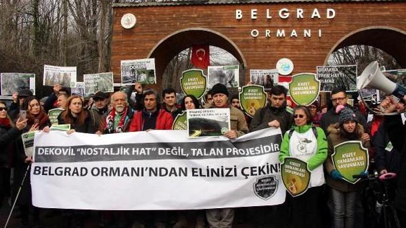 Kuzey Ormanları Savunması, 'Ormana demir yolu yapılmaz' demek için Belgrad Ormanları'ndaydı