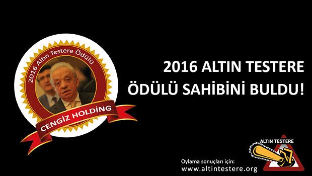 2016 ALTIN TESTERE ÖDÜLÜ SAHİBİNİ BULDU!