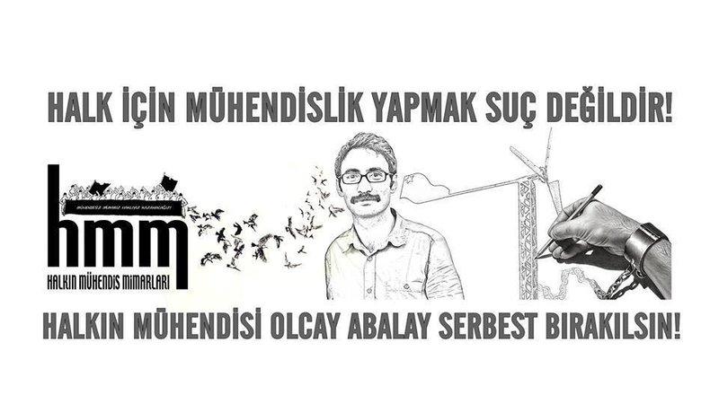 Mühendislerden kampanya: Halkın mühendisi Olcay Abalay serbest bırakılsın!
