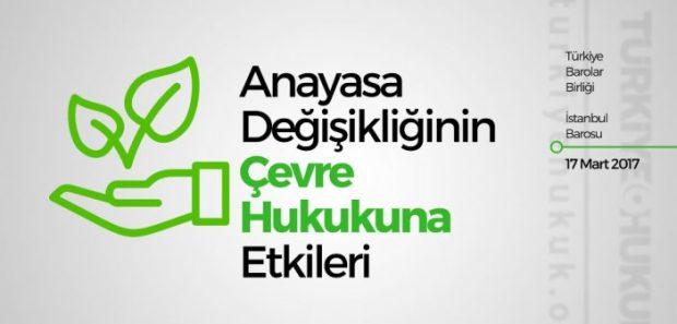17 Mayıs, Taksim: Anayasa Değişikliğinin Çevre Hukukuna Etkileri paneli