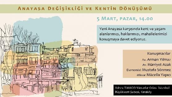 """5 Mart Pazar 14.00'da """"Anayasa Değişikliği ve Kentin Dönüşümü"""" etkinliği"""