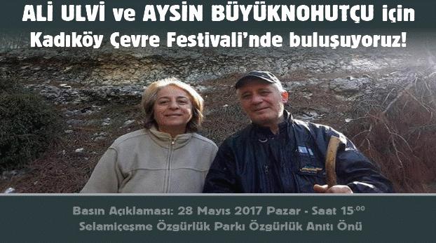 Ali Ulvi ve Aysin Büyüknohutçu için 28 Mayıs Pazar Kadıköy'de buluşuyoruz!