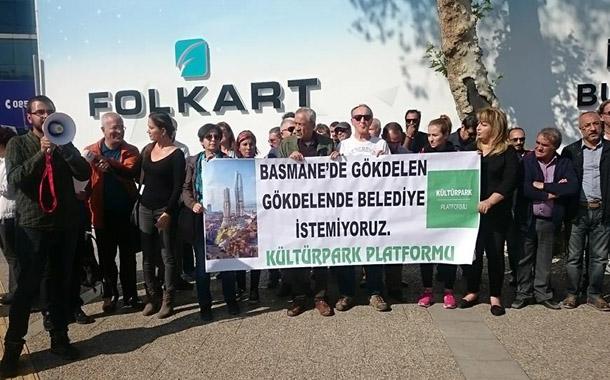 """Kültürpark Platformu: """"Basmane'de gökdelen, gökdelende belediye istemiyoruz"""""""