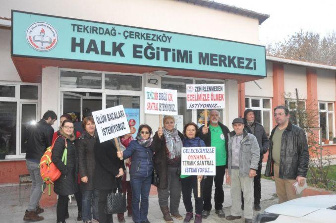Tekirdağ – Çerkezköylüler, Enerji Bakanlığı'nın düzenlediği termik santral bilgilendirme toplantısını protesto etti