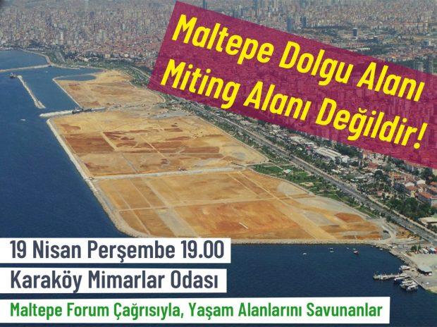 Maltepe Forumu'ndan toplantı çağrısı: 1 Mayıs mitingi Maltepe dolgu alanında yapılamaz – 19 Nisan Perşembe