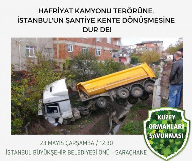 Yaşam savunucularından İBB önündeki eyleme çağrı: Hafriyat kamyonu terörüne dur – 23 Mayıs Çarşamba, 12:30