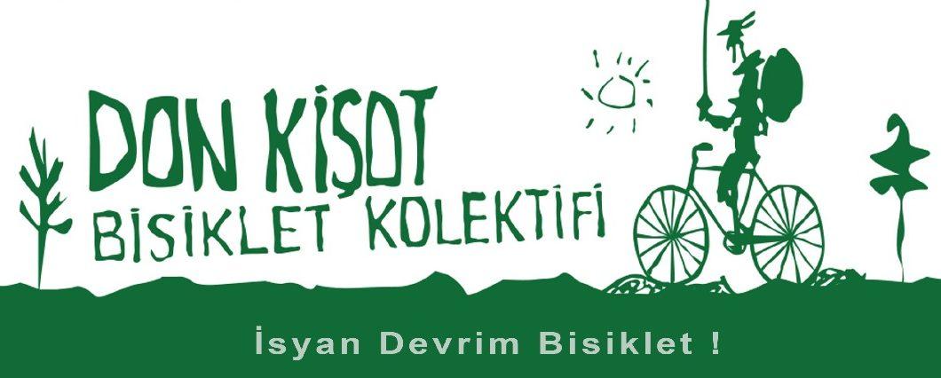 Don Kişot Bisiklet Kolektifi:Biz Gezi'yi çok özledik, siz özlemediniz mi?