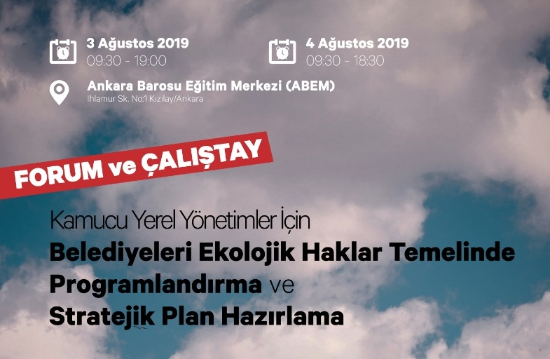 Ankara'da 'Ekolojik Haklar Ve Stratejik Plan Hazırlama' Çalıştayı