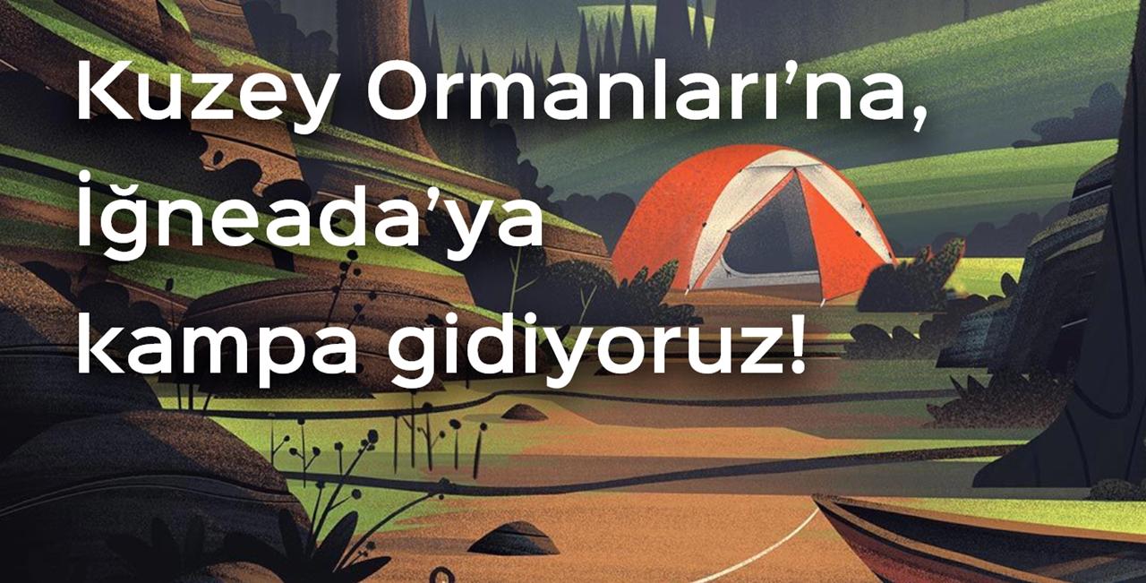 KOS ve DKBK 21-22 Eylül'de İğneada'da kampa çağırıyor!