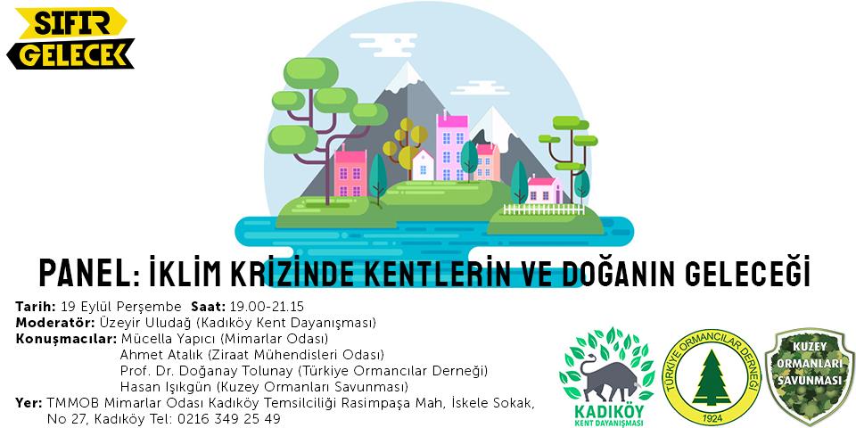 19 Eylül, Kadıköy: İklim Krizinde Kentlerin ve Doğanın Geleceği Paneli