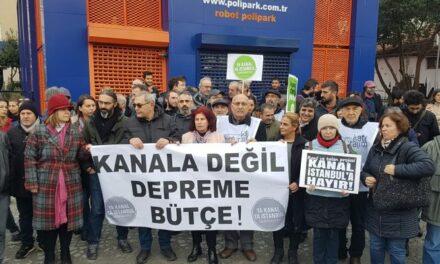 Ya Kanal Ya İstanbul Koordinasyonu: Kanala değil depreme bütçe ayırın