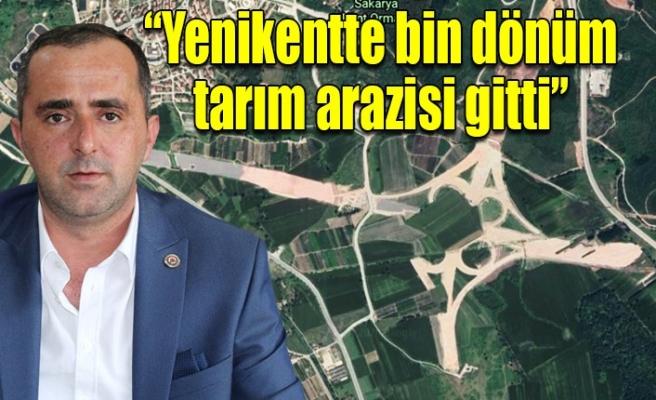 Kuzey Marmara Otoyolu, Sakarya'da bin dönüm tarım arazisini yok etti