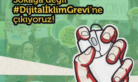 3 Nisan'da Türkiye'nin ilk dijital iklim grevinde buluşuyoruz