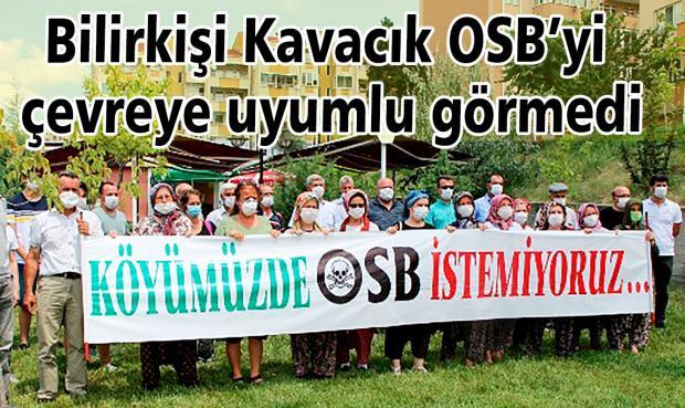 Bilirkişi Kavacık OSB'yi çevreye uyumlu görmedi